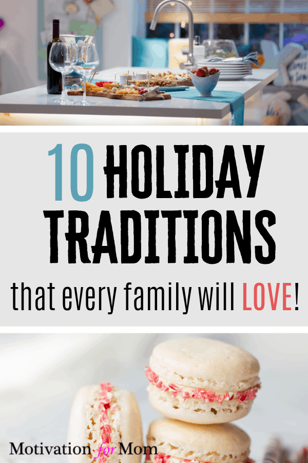 holiday traditions for your family