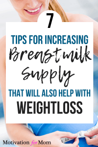 increase breastmilk supply, lose the baby weight,