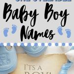 one syllable baby boy names, it's a boy